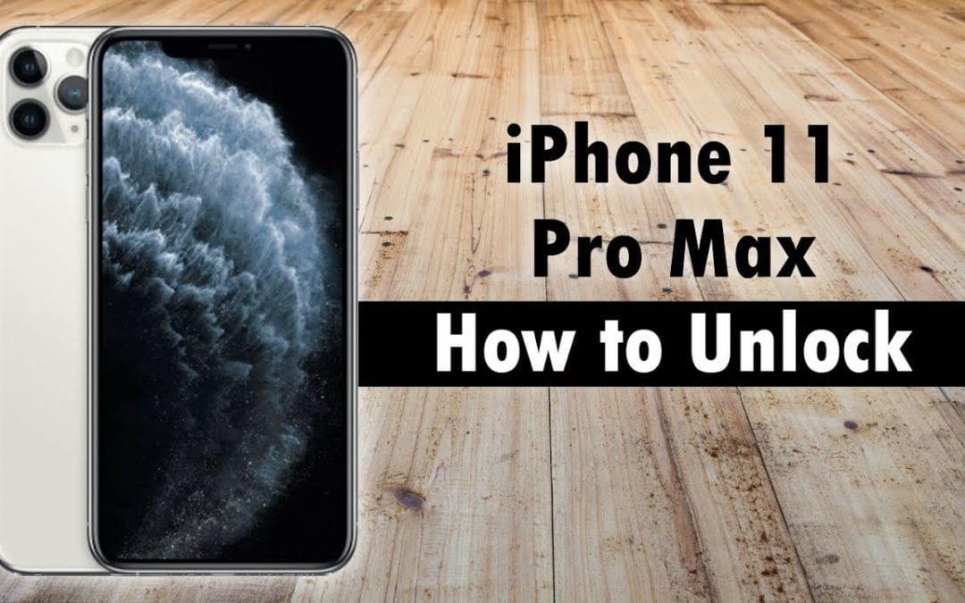 An Ultimate Guide To Unlock iPhone 11 Pro Max